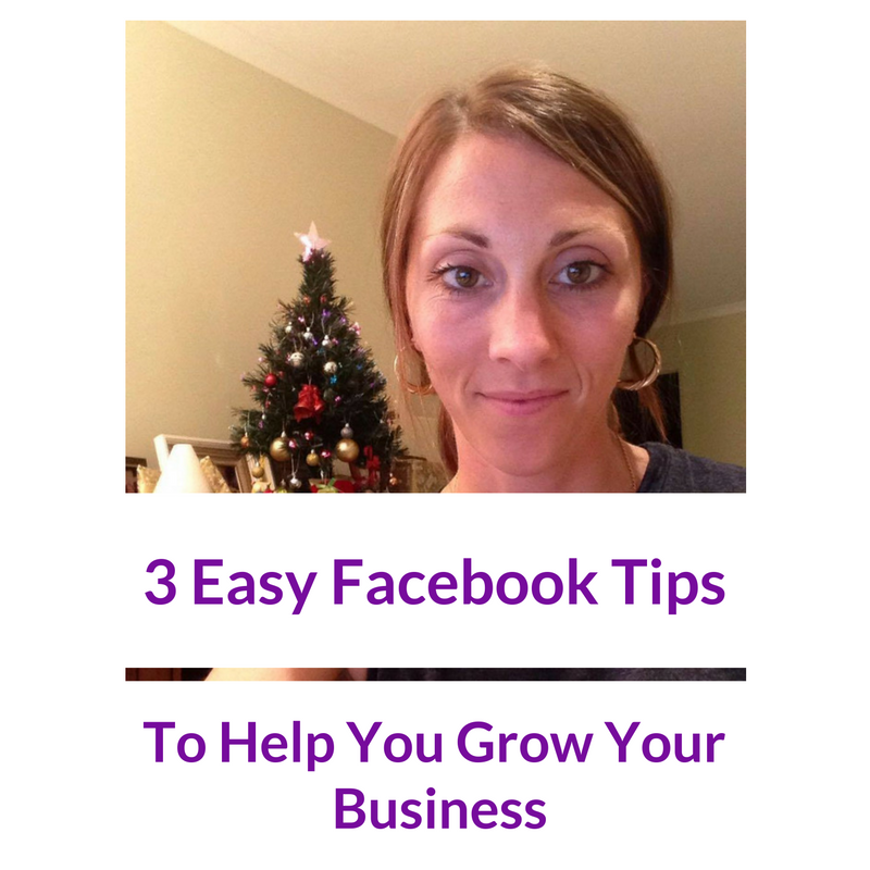 Back to Basics – 3 Easy Facebook tips to help you build your biz