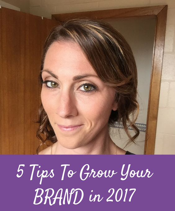 5 Tips To Grow Your Brand In 2017