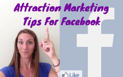 Attraction Marketing For Facebook