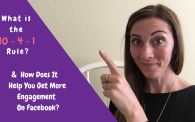 What is the 10 – 4 – 1 Rule & How Does It Help You Get More Engagement On Facebook