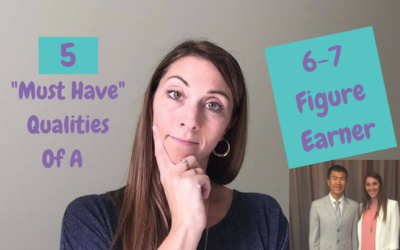 5 Must Have Qualities Of 6 and 7 Figure Network Marketers